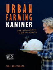 Bogen URBAN FARMING er en guide til at blive selvforsynende med sundt og klimavenligt kød.